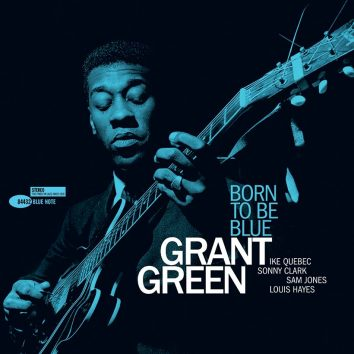 Grant Green Born To Be Blue album cover 820 1