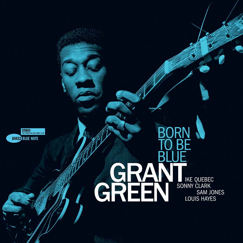 'Born To Be Blue': Shades Of Genius In Grant Green's Overlooked Classic