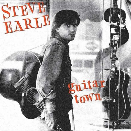 Guitar Town Steve Earle