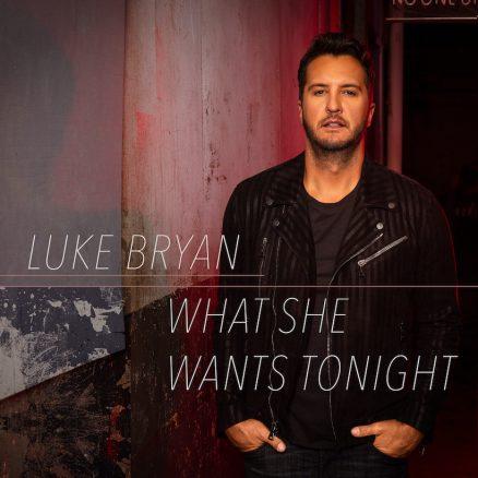 Luke Bryan What She Wants Tonight UMG Nashvile