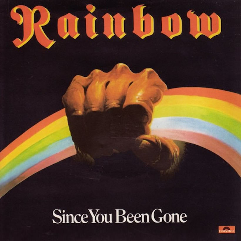 Rainbow Since Youve Been Gone