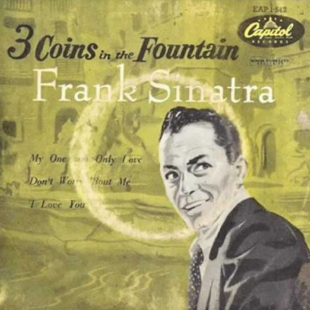 Three Coins In The Fountain - Frank Sinatra