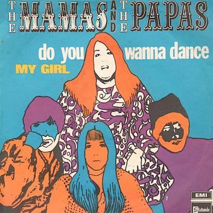 Do You Wanna Dance Mamas and Papas