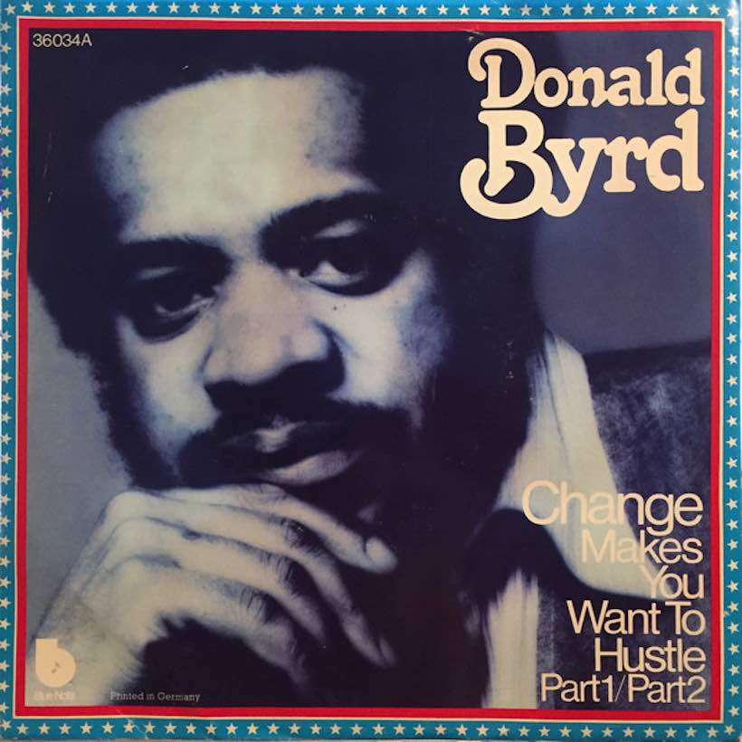 'Change (Makes You Wanna Hustle)': Jazzman Donald Byrd Goes Disco