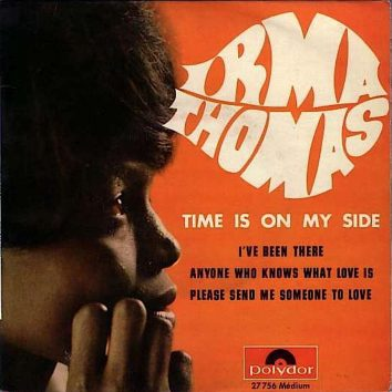 Irma Thomas Time Is On My Side