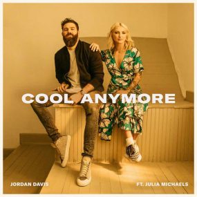Jordan Davis Julia Michaels Cool Anymore artwork