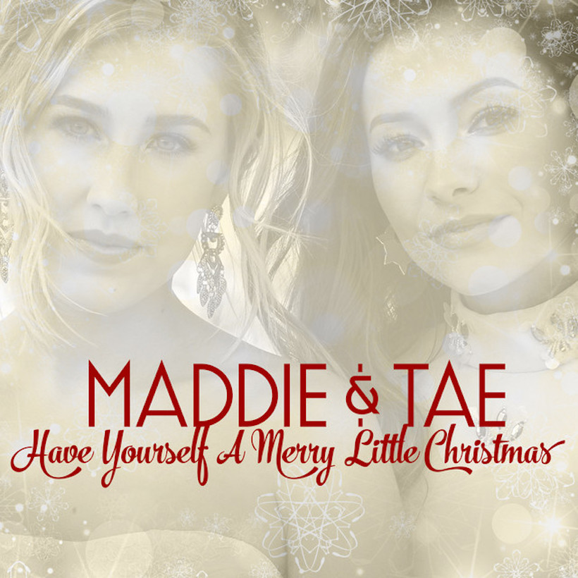 Maddie & Tae Have Yourself A Merry Little Christmas