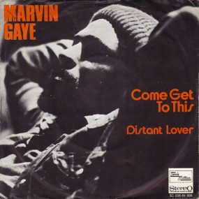 Marvin Gaye Come Get To This