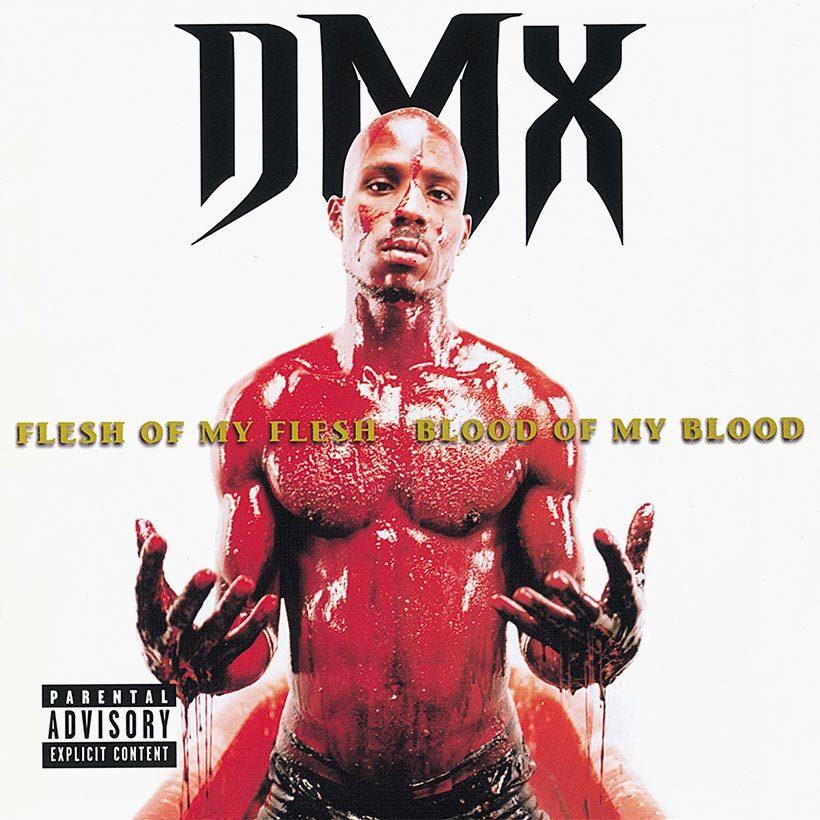 DMX Flesh Of My Flesh Blood Of My Blood