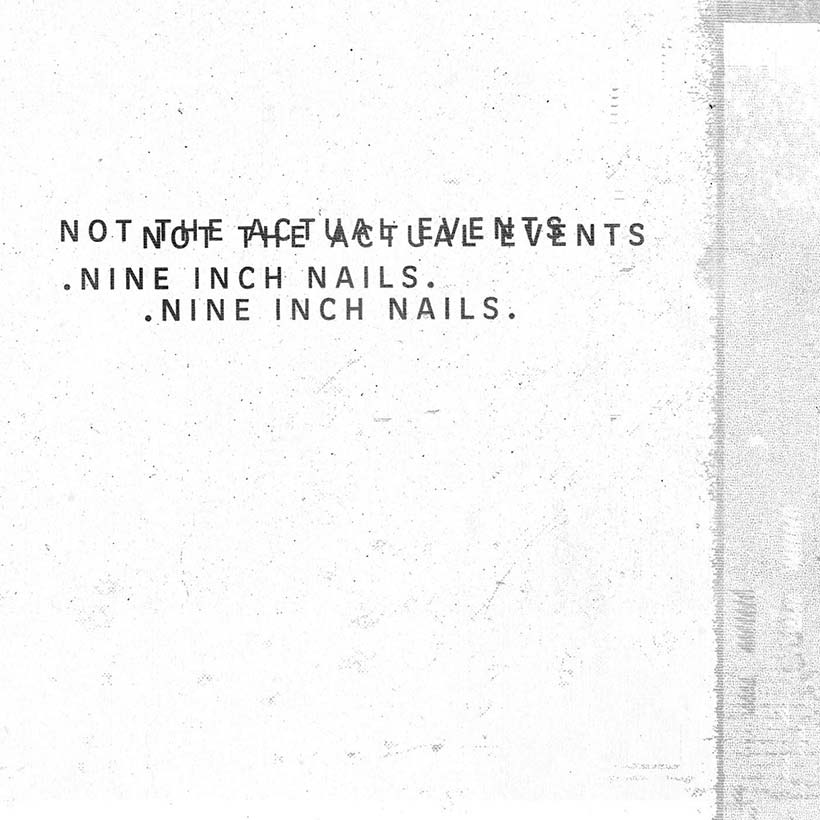 Nine Inch Nails Not The Actual Events Album Cover 820