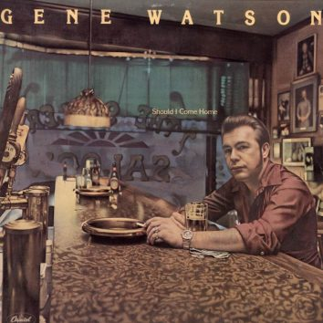 Gene Watson Should I Come Home album
