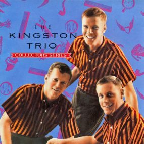 Kingston Trio Collectors Series