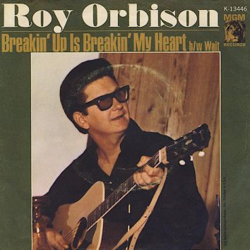 Roy Orbison Breakin Up Is Breakin My Heart