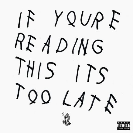 Drake If You're Reading This It's Too Late album cover