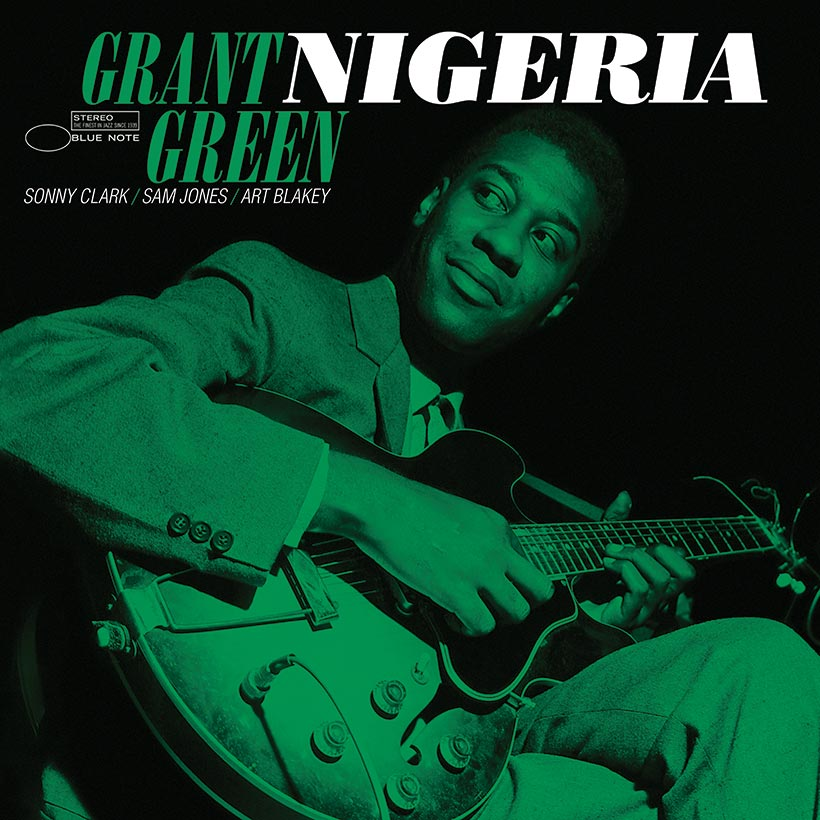 'Nigeria': A Glowing Example of Grant Green's Unique Artistry