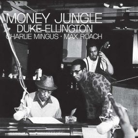 Duke Ellington Charles Mingus Max Roach Money Jungle album cover
