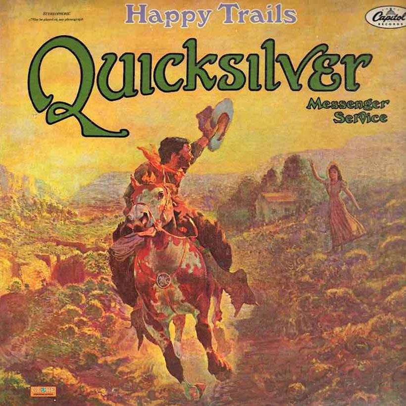 Happy Trails Quicksilver Messenger Service