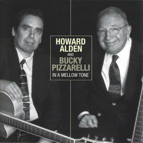 Bucky Pizzarelli Howard Alden In A Mellow Tone