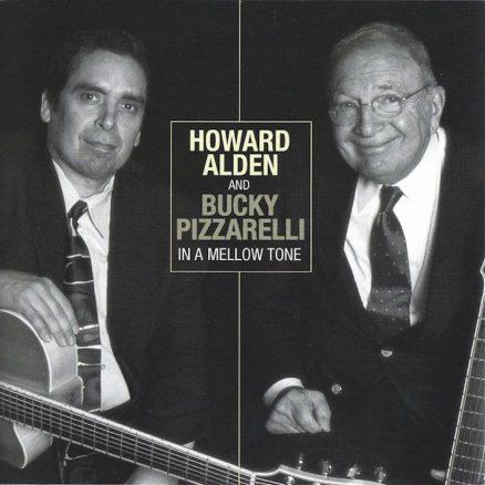 Bucky Pizzarelli Howard Alden In A Mellow Tone