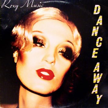 Dance Away Roxy Music