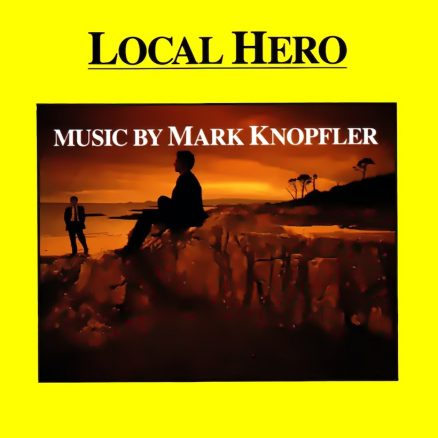 Local Hero Mark Knopfler album