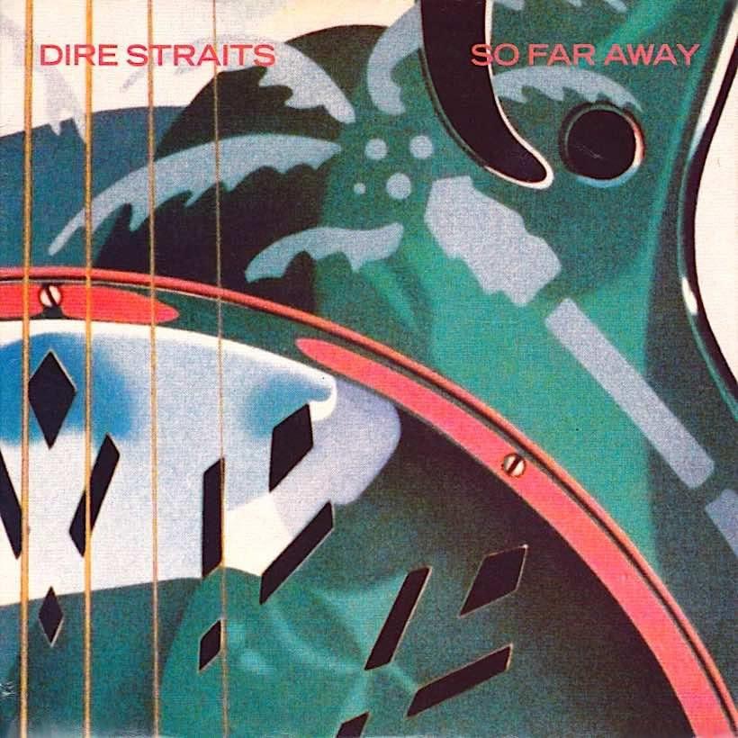 Dire Straits So Far Away