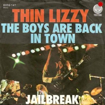 Boys Are Back In Town Thin Lizzy