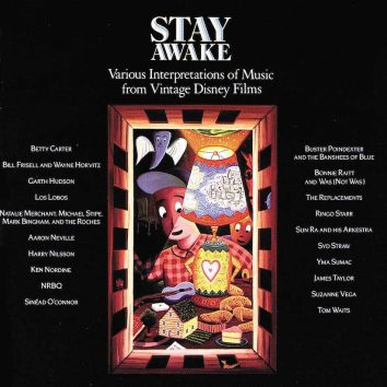 Stay Awake Various Interpretations of Music from Vintage Disney Films