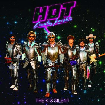 Hot Country Knights The K Is Silent album