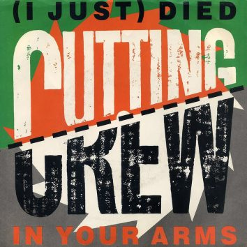 I Just Died In Your Arms Cutting Crew