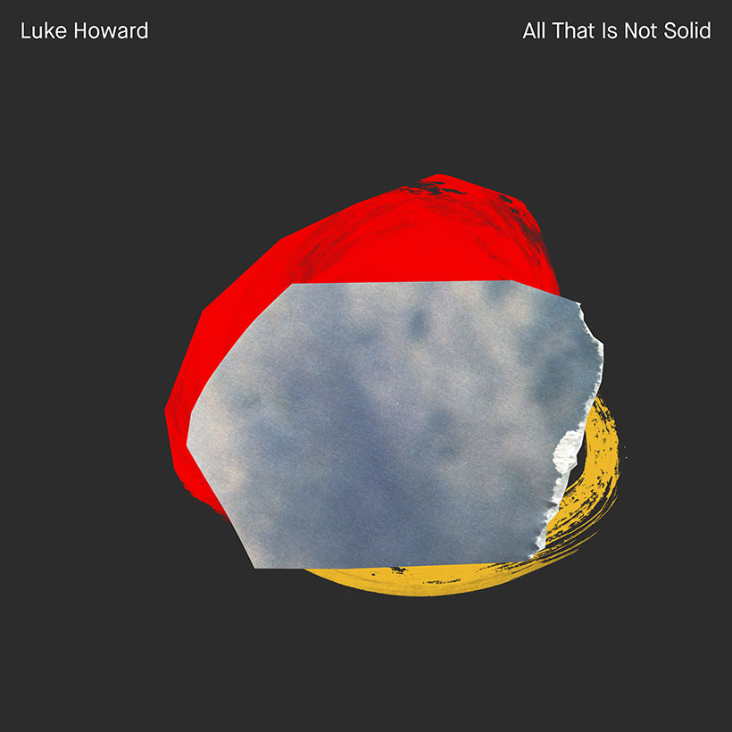 Luke Howard All That Is Not Solid