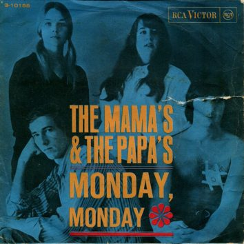 Mamas Papas Monday Monday