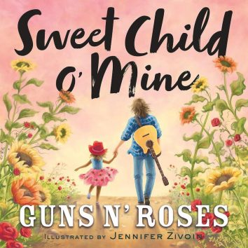 Guns N' Roses Children's Book Sweet Child O' Mine