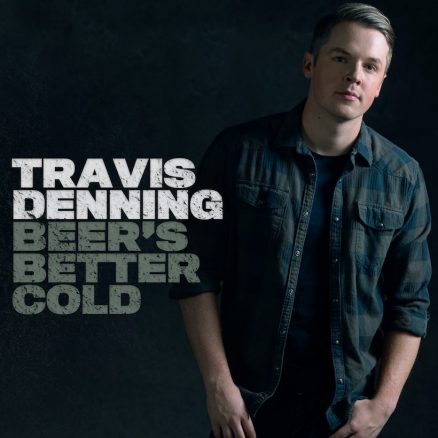 Travis Denning Beers Better Cold EP