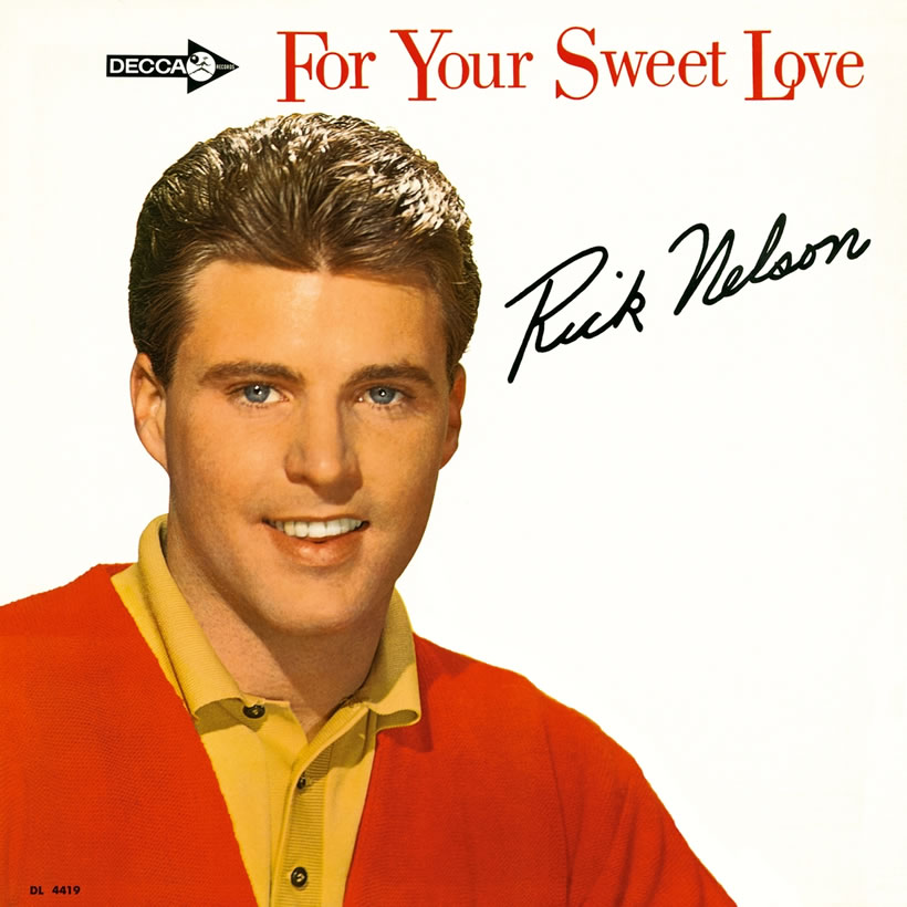 For Your Sweet Love Rick Nelson