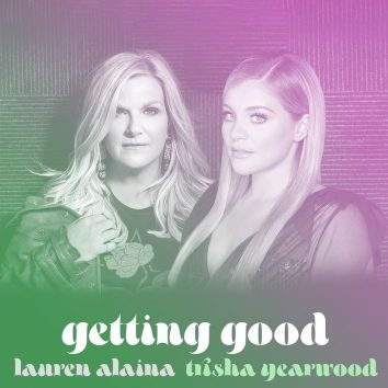 Lauren Alaina Trisha Yearwood Getting Good