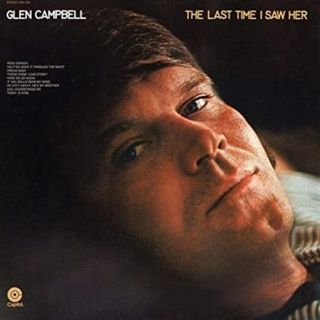 Glen Campbell Last Time I Saw Her I Saw Her single