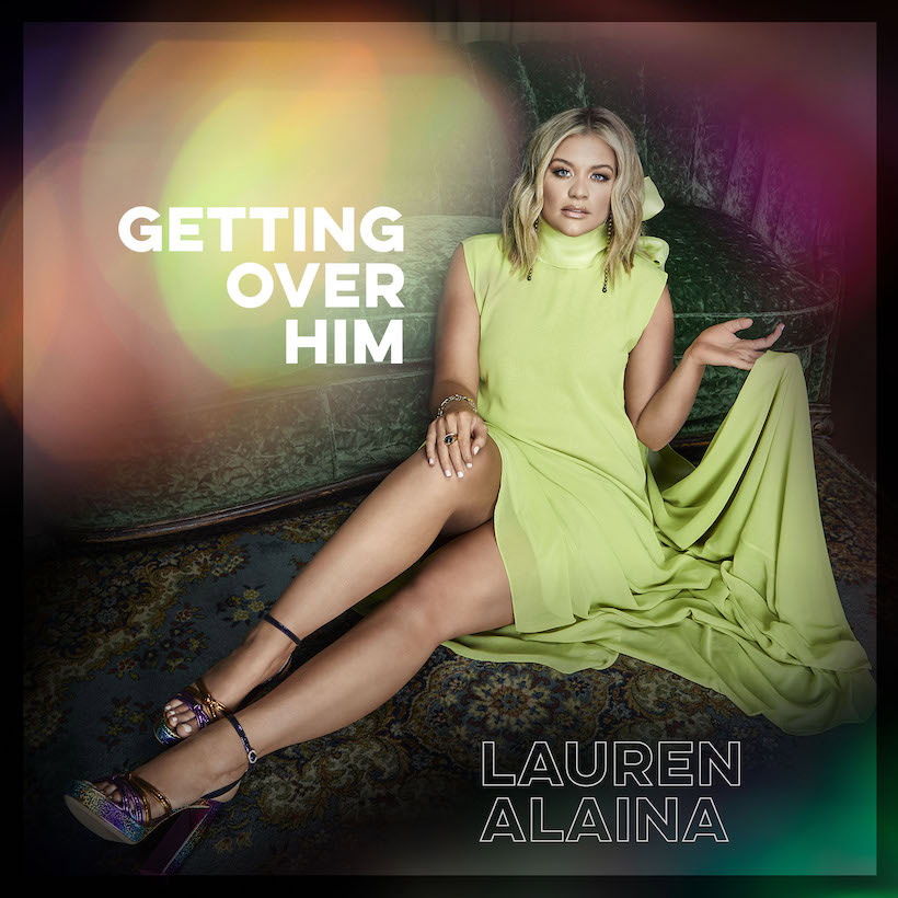 Lauren Alaina Getting Over Him