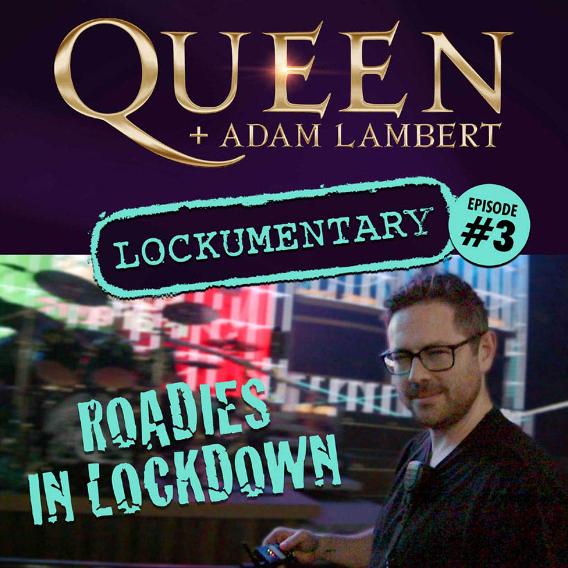 Watch The Third Episode Of Queen's Roadies In Lockdown Series