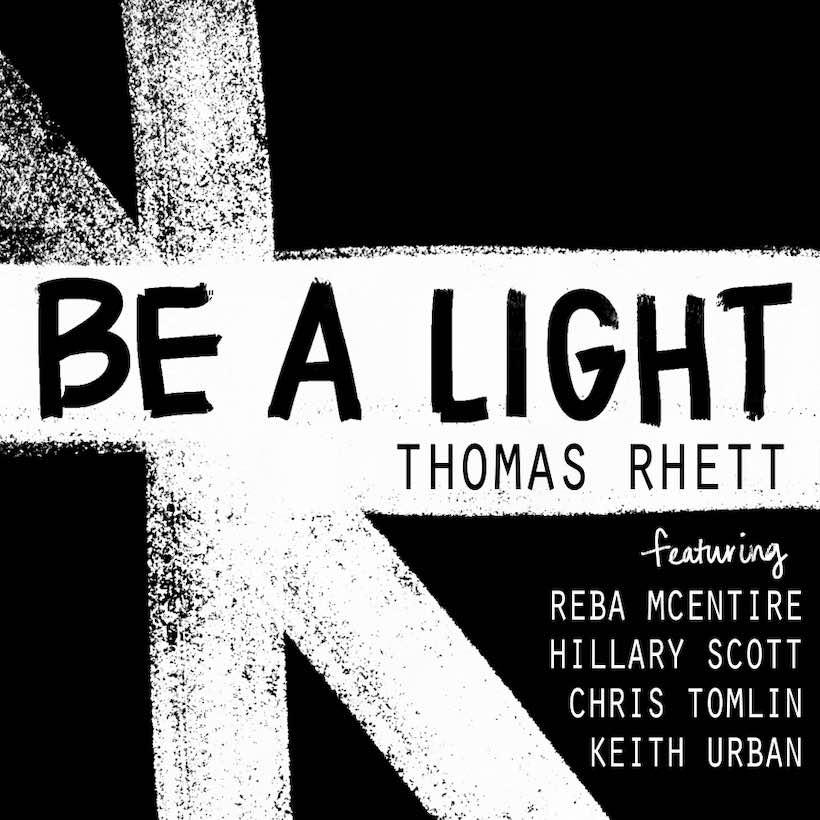 Thomas Rhett Be A Light
