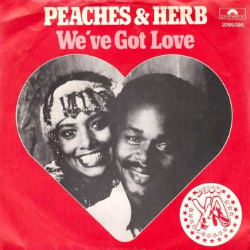 Peaches and Herb Weve Got Love