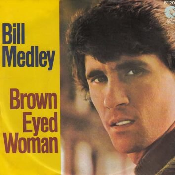 Bill Medley Brown Eyed Woman