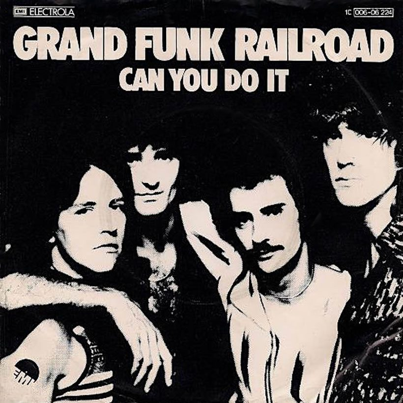 Can You Do It Grand Funk Railroad