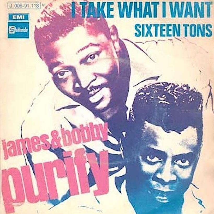 James and Bobby Purify I Take What I Want