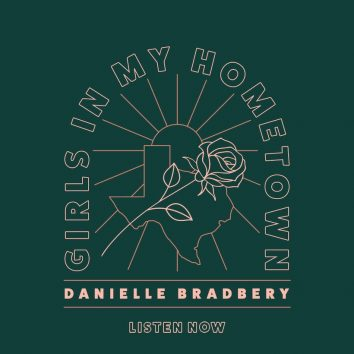 Danielle Bradbery Girls In My Hometown