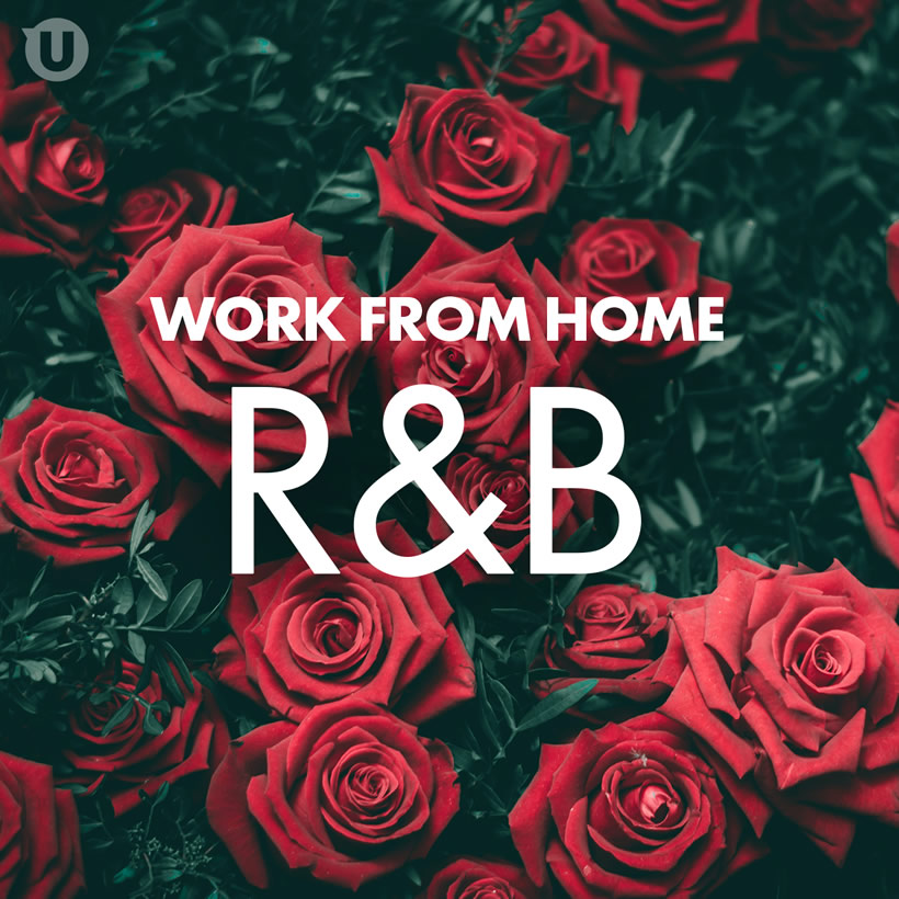 Work From Home - R&B