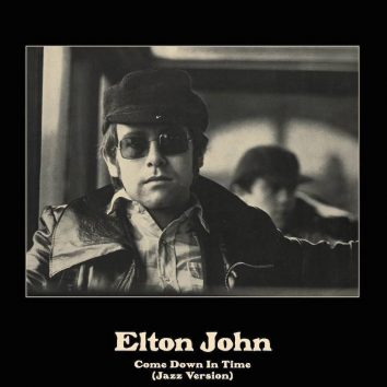 Elton John Come Down In Time
