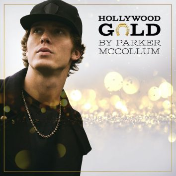 Parker McCollom Hollywood Gold EP