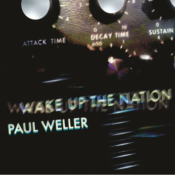 Paul-Weller-Wake-Up-The-Nation-Remastered