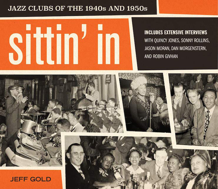 Jeff Gold – 'Sittin' in: Jazz Clubs of the 1940s and 1950s